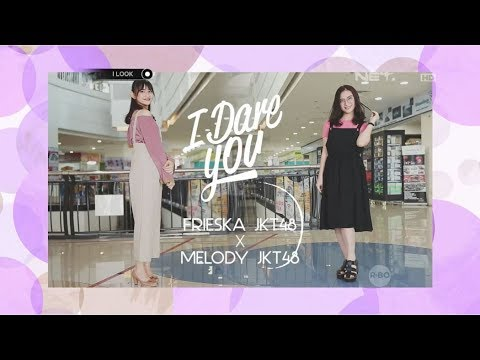 iLook - I Dare You With Frieska JKT48 vs Melody JKT48