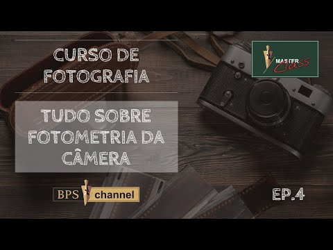 Tudo sobre Fotometria da Câmera – Master Class (Ep4)