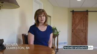 Renea T. Clarkston, MI Testimonial | Finished Basements Plus