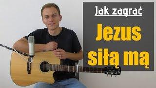 #172 Jak zagrać na gitarze Jezus daje nam zbawienie (Jezus siłą mą) - JakZagrac.pl