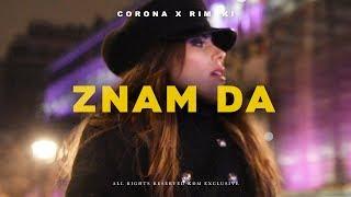 CORONA X RIMSKI   ZNAM DA (OFFICIAL VIDEO)