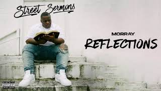 Morray - Reflections (Official Audio)