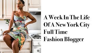 A WEEK IN THE LIFE OF AN NYC FASHION BLOGGER | MONROE STEELE