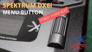 How to fix Spektrum DX6i Scroll Menu Button Forever for under £10!