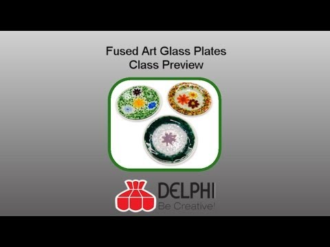 Fused Art Glass Plates Class Preview