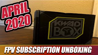 April Kwad Box | 2020 | Unboxing & Review FPV Subscription Unboxing