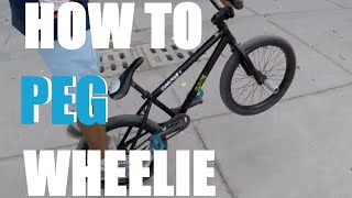 How to peg wheelie