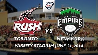 "Toronto Rush vs The New York Empire June 21 2014 featuring ""Tom Sawyer"""