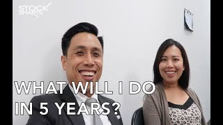 WHAT DO I PLAN TO DO IN 5 YEARS?