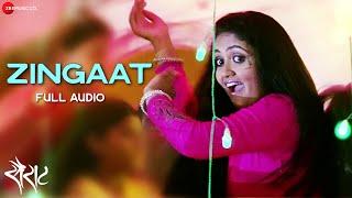 Zingaat   Full Audio Song | Sairat | Ajay Atul | Nagraj Popatrao Manjule