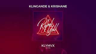 Klingande & Krishane - Rebel Yell (KLYMVX Remix) [Ultra Music]