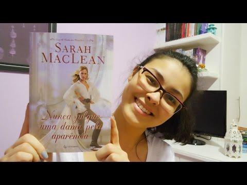 Nunca Julgue uma Dama pela Aparência - Sarah MacLean (O Clube dos Canalhas #4)   Resenha