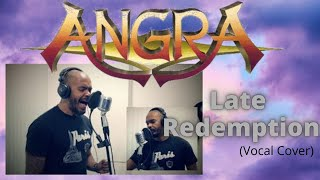Angra - Late Redemption (Vocal Cover) by Rildevar Silva
