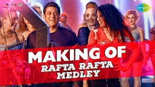 Making of Rafta Rafta Dekho | Salman Khan | Sonakshi Sinha | Remo D