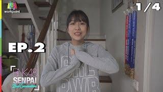 BNK48 SENPAI 2ND | EP.2 | 15 ก.ย. 61 | 1/4