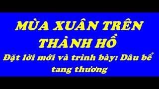 Nhạc chế: Mùa xuân trên thành phố Hồ Chí Minh