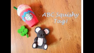 ABC Homemade Squishy Tag!!! Collab With Kenn And Sid Inc.