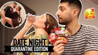 DATE NIGHT DURING QUARANTINE