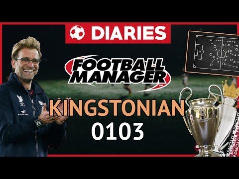 FM18  KIngstonian Diaries   LLM   0103 Football Manager 2018