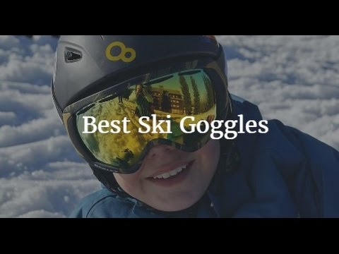 Best Ski Goggles 2017