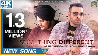 Something Different | Arsh Dhindsa & Sidhu Moose Wala | Latest Punjabi Songs 2018 | Eagle Music