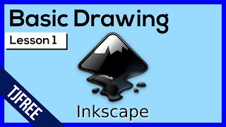 Inkscape Lesson 1 - Interface and Basic Drawing