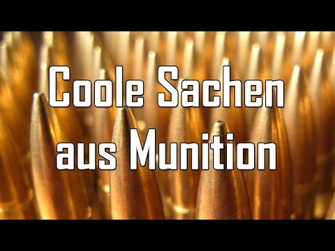 Coole Sachen aus Munition - Let's Shoot #83