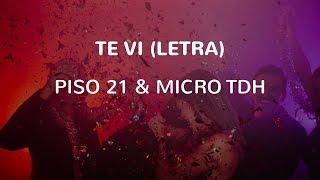 PISO 21 & Micro TDH   Te Vi (LETRA)