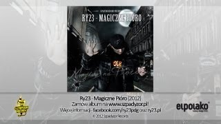 10. Ry23 - Jeśli Chcesz (prod. RuDy) (singiel z albumu Magiczne Pióro)