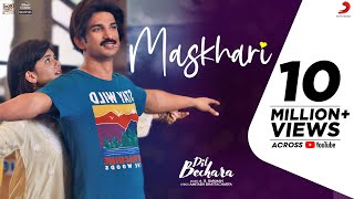 Dil Bechara - Maskhari | Official Video | Sushant, Sanjana