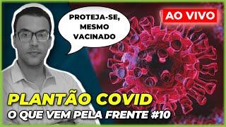 COVID: O PIOR MOMENTO DA PANDEMIA CHEGOU (DE NOVO)