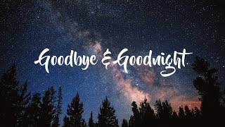 Mree - Goodnight And Goodbye (Lyrics Video)
