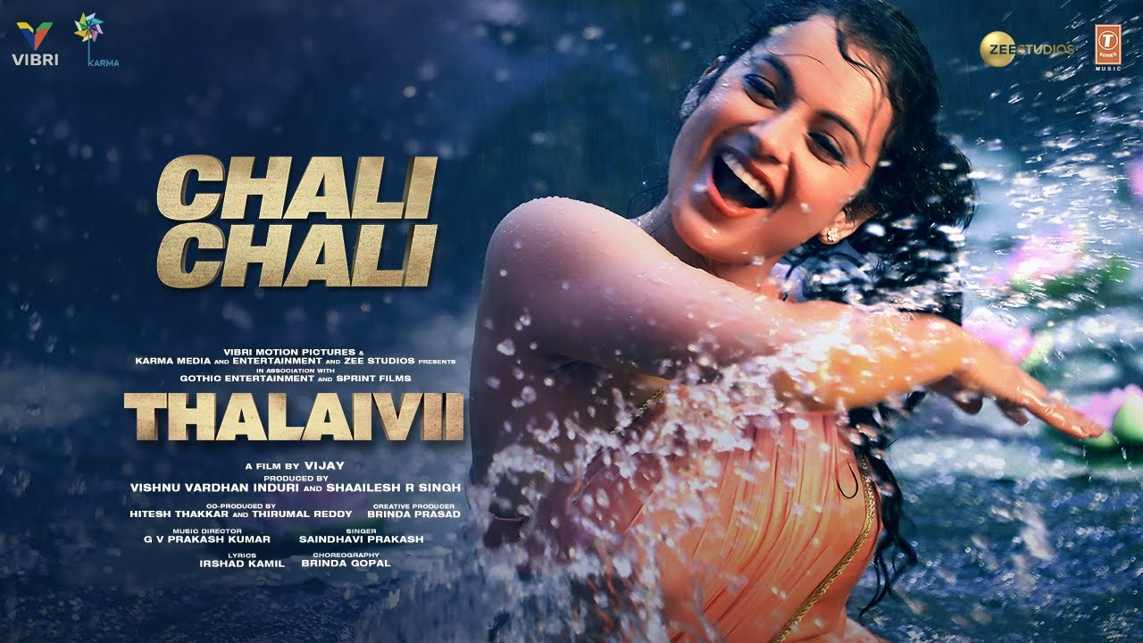 चली चली हाँ चली Chali Chali Lyrics in Hindi | THALAIVI | Kangana Ranaut