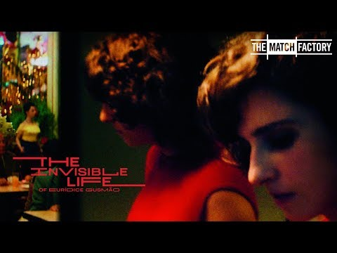 The Invisible Life of Eurídice Gusmão by Karim Aïnouz - Official Trailer