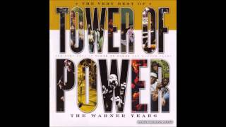 Tower Of Power - Time Will Tell