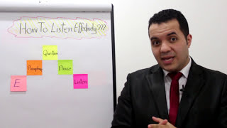 How to Listen Effectively? - Ahmed Magdy