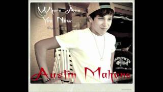 Where Are You Now - Austin Mahone - Originally By Justin Bieber (Audio Only)