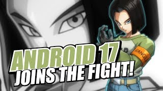 DRAGON BALL FighterZ - Android 17 Character Trailer | X1, PS4, PC, Switch
