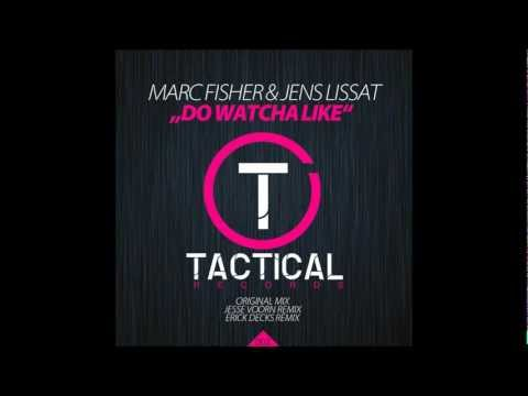 YouTube - Marc Fisher & Jens Lissat - Do watcha like (Original Mix) {TR002}
