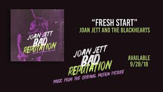 """Fresh Start"" - Joan Jett and the Blackhearts"