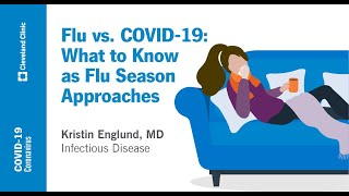 Flu vs. COVID-19: What to Know as Flu Season Approaches | Kristin Englund, MD