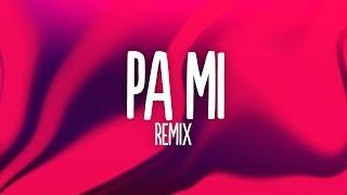 Dalex - Pa Mi (Remix) (Letra/Lyrics) ft. Sech, Rafa Pabön, Cazzu, Feid, Khea and Lenny Tavárez