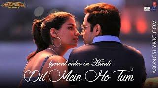 dil mein ho tum aankhon mein tum Full Video Song Lyrics