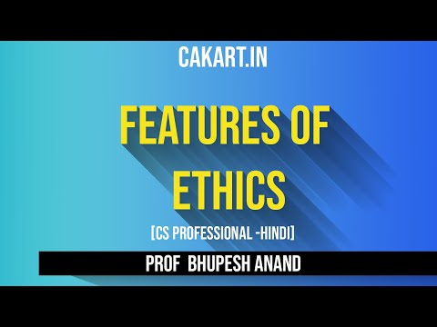 Features of Ethics by Bhupesh Anand