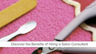 Benefits Of Hiring A Salon Consultant - How A Salon Consultant Can Make You Money