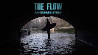 The Flow – An Eisbach story