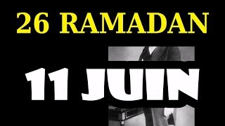 26 Ramadan (11 juin 2018)