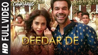 Deedar De Song Lyrics in English – Chhalaang | Asees Kaur, Dev