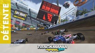 Détente - TrackMania Turbo