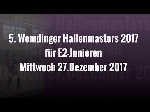 27.12.17 5. WEMDINGER HALLENMASTERS für E2-JUNIOREN - 1.Spiel (E3)